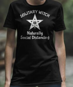 woman black tee with a text: Solitary Witch Naturally Social Distancing and a pentagram