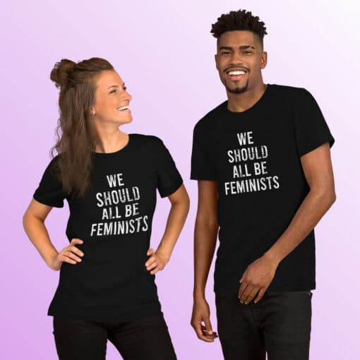 We Should All Be Feminists Shirt