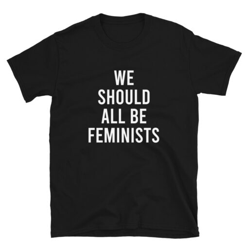 We Should All Be Feminists Shirt black