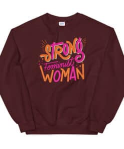 Strong Feminist Woman Sweater maroon