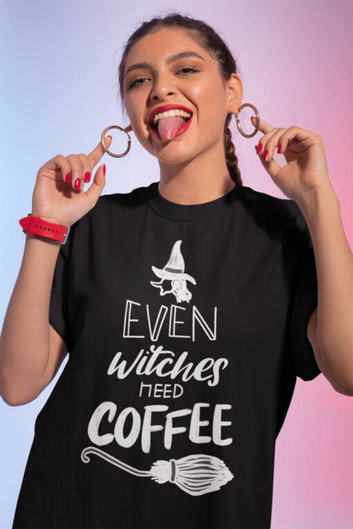 Even Witches Need Coffee Women T-Shirt